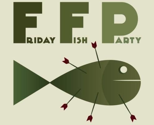 Friday Fish Party